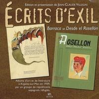 Jean-Claude Villegas - Ecrits d'exil - Barraca et Desde el Rosellon-Album d'art et de littérature Argelès-sur-Mer 1939.