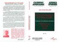 Jean-Claude Willame - Cahiers africains : Afrika Studies N° 7-8 Avril 1994 : Gouvernance et pouvoir - Essai sur trois trajectoires africaines : Madagascar, Somalie, Zaïre.
