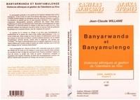 Jean-Claude Willame - Cahiers africains : Afrika Studies  : Zaïre, années 90 - Tome 6, Banyarwanda et Banyamulenge.