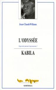 Jean-Claude Willame - L'ODYSSEE KABILA. - Trajectoire pour un Congo nouveau ?.