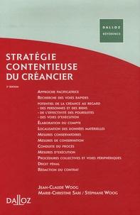 Jean-Claude Woog et Marie-Christine Sari - Stratégie juridique du créancier.