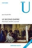 Jean-Claude Yon - Le second Empire - Politique, société, culture.