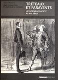 Jean-Claude Yon et Nathalie Le Gonidec - Tréteaux et paravents - Le théâtre de société au XIXe siècle.