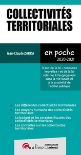 """Jean-Claude Zarka - Collectivités territoriales - A jour de la loi """"communes nouvelles"""" et de la loi relative à l'engagement dans la vie locale et à la proximité de l'action publique."""