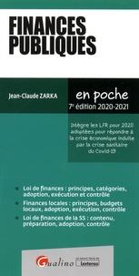 Jean-Claude Zarka - Finances publiques - Intègre les LFR pour 2020 adoptées pour répondre à la crise économique induite par la crise sanitaire du Covid-19.