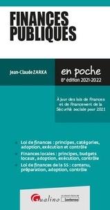 Jean-Claude Zarka - Finances publiques - A jour des lois de finances et de financement de la sécurité sociale pour 2021.