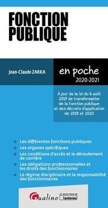 Jean-Claude Zarka - Fonction publique - A jour de la loi du 6 août 2019 de transformation de la Fonction publique et des décrets d'application de 2019 et 2020.