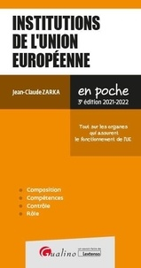 Jean-Claude Zarka - Institutions de l'Union européenne.