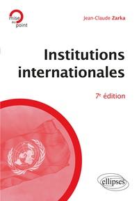 Jean-Claude Zarka - Institutions internationales.