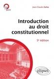 Jean-Claude Zarka - Introduction au droit constitutionnel.