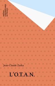 Jean-Claude Zarka - L'OTAN.