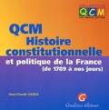 Jean-Claude Zarka - QCM Histoire constitutionnelle et politique de la France (de 1789 à nos jours).