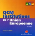 Jean-Claude Zarka - QCM Institutions de l'Union européenne.