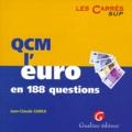 Jean-Claude Zarka - QCM L'EURO EN 188 QUESTIONS.