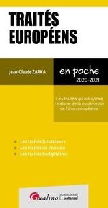 Jean-Claude Zarka - Traites européens - Les traités qui ont rythmé l'histoire de la construction de l'Union Européenne.