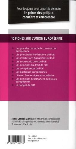 Union européenne. Tout sur la construction et le fonctionnement actuel de l'Union européenne (Institutions et Politiques)  Edition 2020-2021