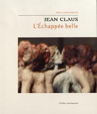 Jean Claus - L'échappée belle.