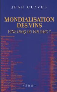 Galabria.be Mondialisation des vins - Vins INOQ ou vin OMC ? Image