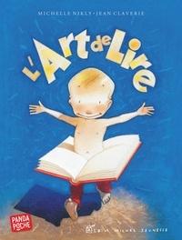 Jean Claverie et Michelle Nikly - L'Art de lire.