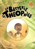 Jean Claverie - La batterie de Théophile.