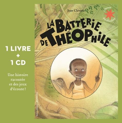 Jean Claverie - La batterie de Théophile. 1 CD audio