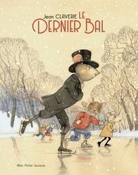 Jean Claverie - Le Dernier Bal.