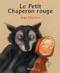 Jean Claverie - Le Petit Chaperon rouge.