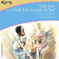 Jean Claverie et Lemmy Constantine - Little Lou - Little Lou, la route du Sud.