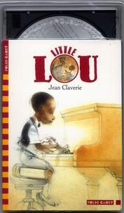 Jean Claverie - Little Lou  : . 1 CD audio
