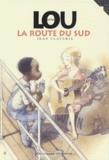 Jean Claverie - Little Lou - La route du Sud.