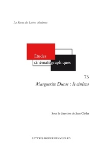 Jean Cléder - Marguerite Duras : le cinéma.