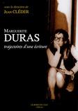 Jean Cléder - Marguerite Duras - Trajectoires d'une écriture.
