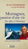 Jean Clémenson - Montagnes, passion d'une vie - Des Alpes à l'Himalaya.