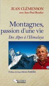 Galabria.be Montagnes, passion d'une vie - Des Alpes à l'Himalaya Image