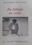 Jean-Clément Aoué-Tchany et  Jambo-Jambo - Du folklore en enfer.