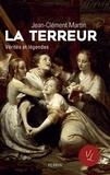 Jean-Clément Martin - La Terreur.