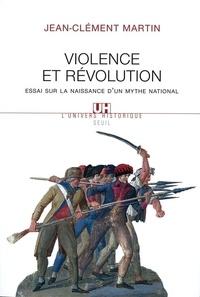 Histoiresdenlire.be Violence et Révolution - Essai sur la naissance d'un mythe national Image