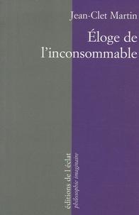 Jean-Clet Martin - Eloge de l'inconsommable.