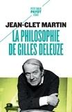 Jean-Clet Martin - La philosophie de Gilles Deleuze.