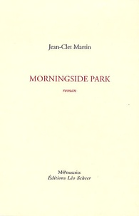 Jean-Clet Martin - Morningside park.