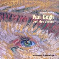 Jean-Clet Martin - Van Gogh - L'oeil des choses.