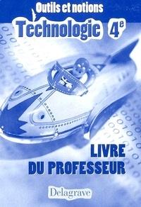Jean Cliquet et Gilles Gaigher - Technologie 4e - Livre du professeur.