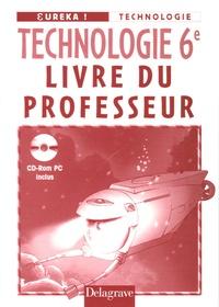 Jean Cliquet - Technologie 6e - Livre du professeur. 1 Cédérom