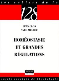 Jean Clos et Yves Muller - Homéostasie et grandes régulations.