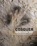 Jean Clottes et Jean Courtin - Cosquer redécouvert.