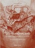 Jean Clottes et Marylène Patou-Mathis - Les Aurignaciens - La culture des hommes modernes en Europe.