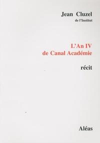 Lemememonde.fr L'An IV de Canal Académie Image