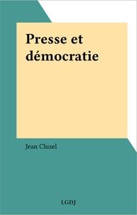 Jean Cluzel - Presse et démocratie.