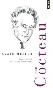 Jean Cocteau - Clair-obscur.