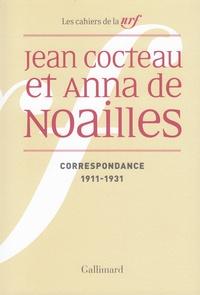 Jean Cocteau et Anna de Noailles - Correspondance 1911-1931.